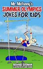 Mr. McFunny's Summer Olympics Jokes for Kids