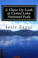 A Close Up Look at Crater Lake National Park