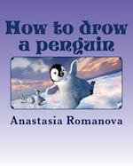 How to Drow a Penguin