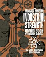 Minister Sinister Industrial Strength Comic Book