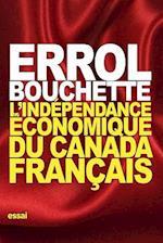 L'Independance Economique Du Canada Francais