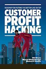 Customer Profit Hacking