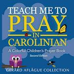Teach Me to Pray in Carolinian