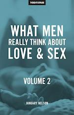 What Men Really Think about Love & Sex, Volume 2