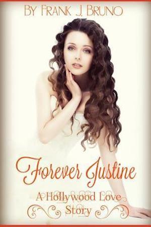 Bog, paperback Forever Justine af Frank J. Bruno