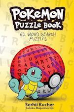 Pokemon Puzzle Book - 62 Word Search Puzzles