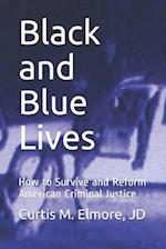 Black and Blue Lives