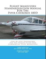 Flight Maneuvers Standardization Manual for the Piper Cherokee 180d