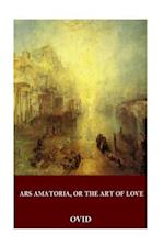 Ars Amatoria, or the Art of Love