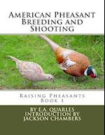 American Pheasant Breeding and Shooting