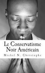 Le Conservatisme Noir Americain