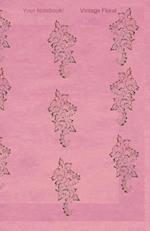 Your Notebook! Vintage Floral