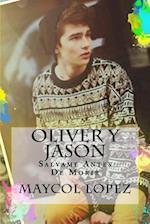 Oliver y Jason