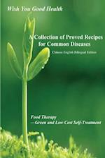A Collection of Proved Recipes for Common Diseases