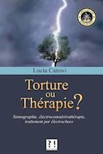 Torture Ou Therapie ?