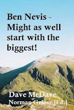 Ben Nevis - Might as Well Start with the Biggest!
