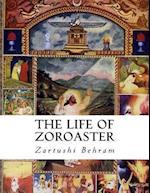 The Life of Zoroaster