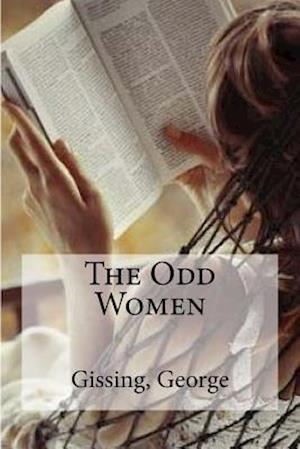 The Odd Women af Gissing George