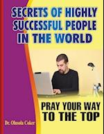 Secrets of Highly Successful People in the World