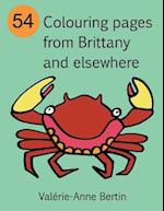 54 Colouring Pages from Brittany and Elsewhere af Valerie-Anne Bertin