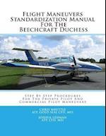 Flight Maneuvers Standardization Manual for the Beechcraft Duchess