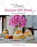The Bride's Recipe Gift Book Journal
