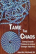Tame the Chaos