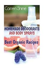 Homemade Deodorants and Body Sprays