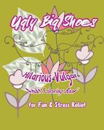Ugly Big Shoes
