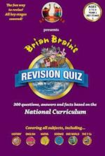 Brian Brain's Revison Quiz for Year 1 Key Stage 1 -Ages 5 to 6