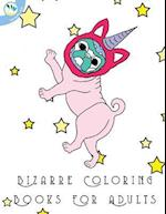 Bizarre Coloring Books for Adults