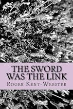 The Sword Was the Link