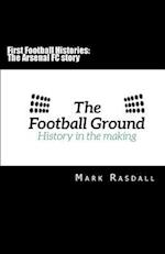 First Football Histories