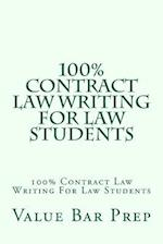 100% Contract Law Writing for Law Students