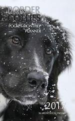 Border Collies Pocket Monthly Planner 2017