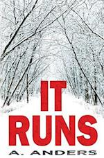It Runs (a Bisexual-Friendly Supernatural Thriller)
