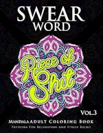 Swear Word Mandala Adults Coloring Book Volume 3