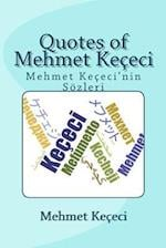 Quotes of Mehmet Kececi