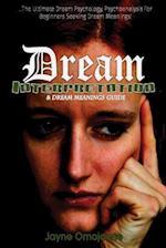 Dream Interpretation and Dream Meanings Guide