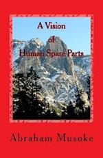 A Vision of Human Spare Parts