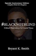 #Blacknotblind
