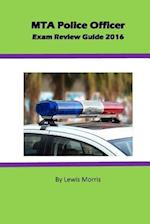 Mta Police Officer Exam Review Guide 2016