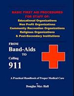 Basic First Aid Procedures for Staff of