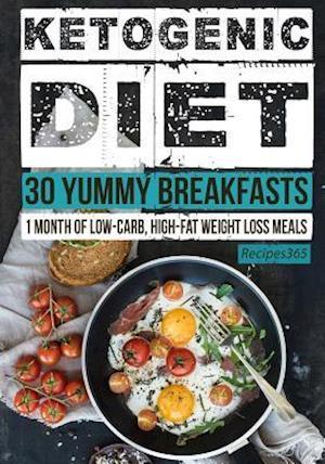 Ketogenic Diet af Recipes365 Cookbooks