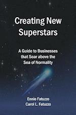 Creating New Superstars