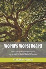 World's Worst Board