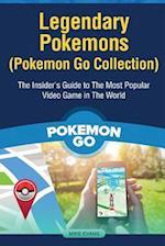 Legendary Pokemons (Pokemon Go Collection)