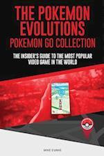 The Pokemon Evolutions (Pokemon Go Collection)