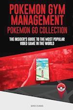 Pokemon Gym Management (Pokemon Go Collection)