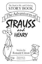 The Adventures of Strauss and Henry